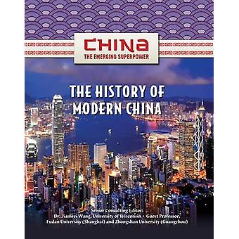 The History of Modern China by Zhiyue Bo - 9781422221624 Book