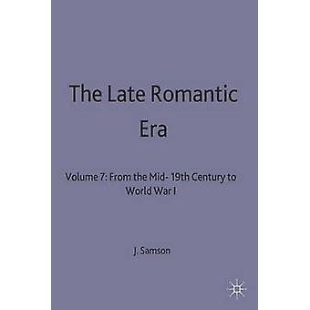 Late Romantic Era by Samson & F.B. Ed.