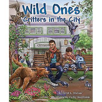 Wild Ones de Carol Malnor