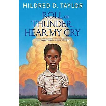 Roll of Thunder - Hear My Cry - 40th Anniversary Special Edition by Mi