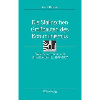 Die Stalinschen Grossbauten Des Kommunismus by Gestwa & Klaus