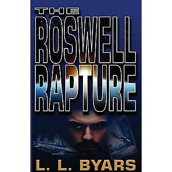 The Roswell Rapture by Byars & Larry L.