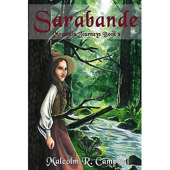 Sarabande by Campbell & Malcolm R.