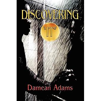 Discovering it by Adams & Damean