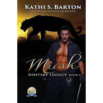 Micah by Barton & Kathi S.