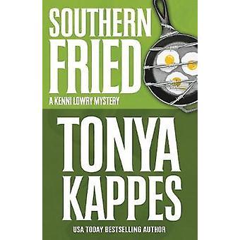 SOUTHERN FRIED by Kappes & Tonya
