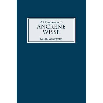 A Companion to Ancrene Wisse by Wada & Yoko
