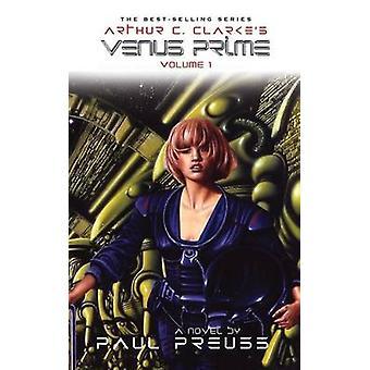 Arthur C. Clarkes Venus Prime 1 by Preuss & Paul