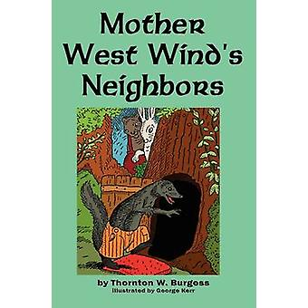 Mother West Winds Neighbors by Burgess & Thornton W.