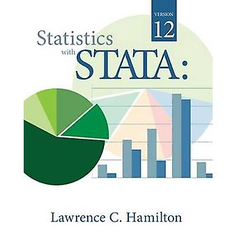 Statistics with Stata (8th Revised edition) by Lawrence C. Hamilton -
