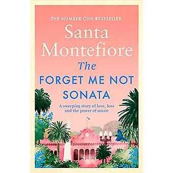 The Forget-Me-Not Sonata by Santa Montefiore - 9781471175817 Book