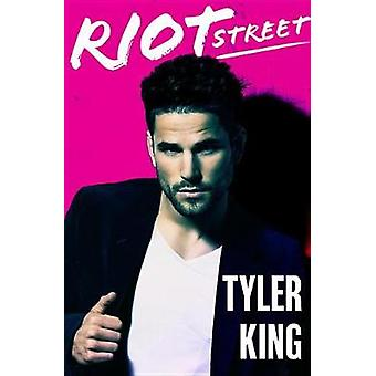 Riot Street by Tyler King - 9781538744260 Book