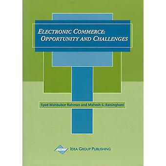 Electronic Commerce - Opportunity and Challenges by Mahbubur Rahman Sy