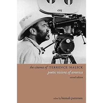 The Cinema of Terrence Malick - Poetic Visions of America (2nd Revised