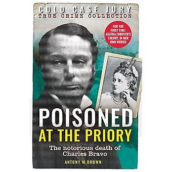 Poisoned at the Priory by Antony M. Brown - 9781912624799 Book