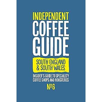 South England & South Wales Independent Coffee Guide - No 6 by Kat