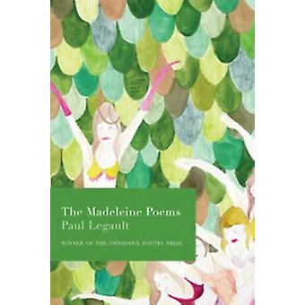 The Madeleine Poems by Paul Legault - 9781890650483 Book
