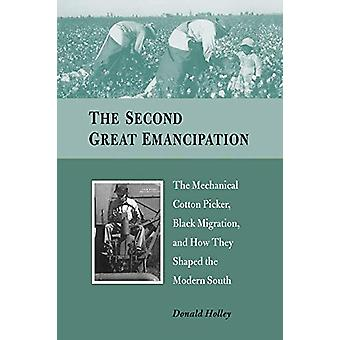 The Second Great Emancipation - The Mechanical Cotton Picker - Black M