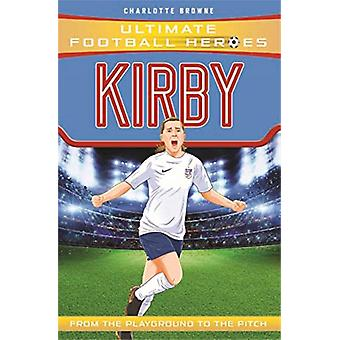 Kirby by Charlotte Browne - 9781789461091 Book