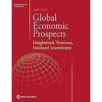 Global economic prospects - June 2019 - heightened tensions - subdued