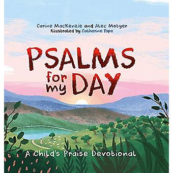 Psalms for My Day - A Child's Praise Devotional - 9781527101814 Book