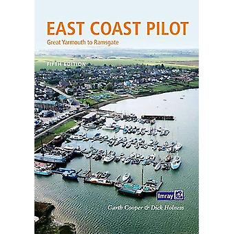East Coast Pilot - Great Yarmouth to Ramsgate by Cooper Holness - 9781