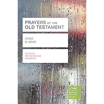 Prayers of the Old Testament (Lifebuilder Study Guides) - 97817835983