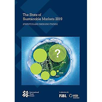 The State of Sustainable Markets 2019 - Statistics and Emerging Trends