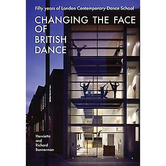 Changing the Face of British Dance - Fifty Years of London Contemporar