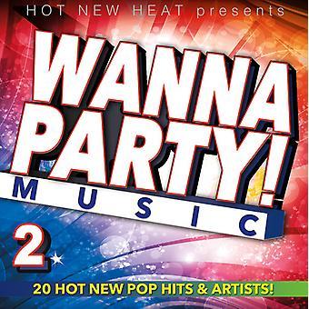 Various Artist - Wanna Party! - Vol. 2 [CD] USA import