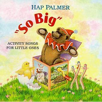 Hap Palmer - niin iso-Activity kappaleita pienokaiset [CD] USA tuonti