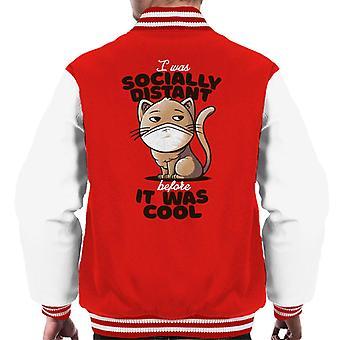 Socially Distant Cat Beforew It Was Cool Men's Varsity Jacket