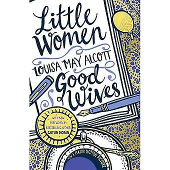 Little Women and Good Wives (Scholastic Classics)