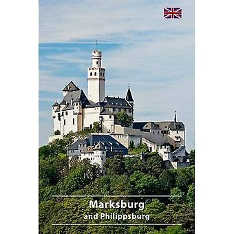Marksburg en Philippsburg (DKV-Kunstfuhrer)