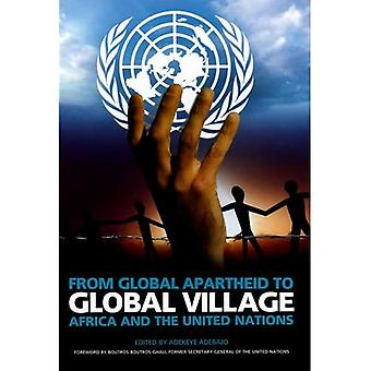 From Global Apartheid to Global Village: Africa and the United Nations