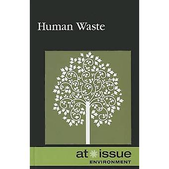 Human Waste by Ronald D Lankford - Jr - 9780737758979 Book