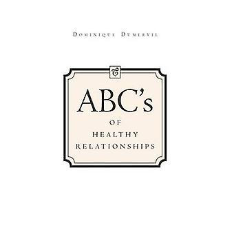 ABCs of Healthy Relationships by Dominique Dumervil - 9781465367396 B