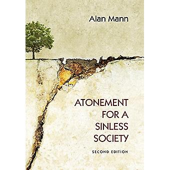 Atonement for a Sinless Society by Alan Mann - 9781498206631 Book