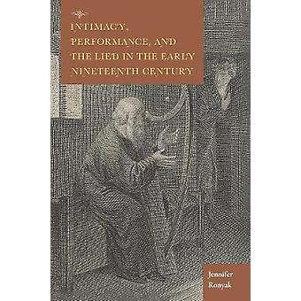 Intimacy Performance and the Lied in the Early Nineteenth Century