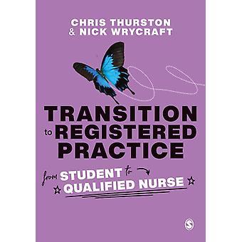 Övergång till registrerad praktik av Chris Thurston