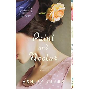 Paint and Nectar by Ashley Clark
