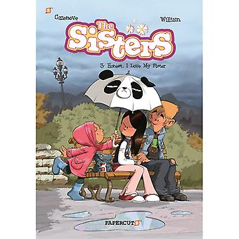 The Sisters Vol. 3: Honestly, I Love My Sister Hardcover