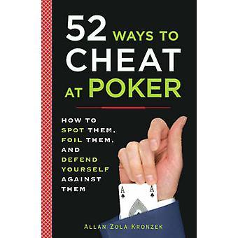 52 Ways to Cheat at Poker by Allan Kronzek - 9780452289116 Book