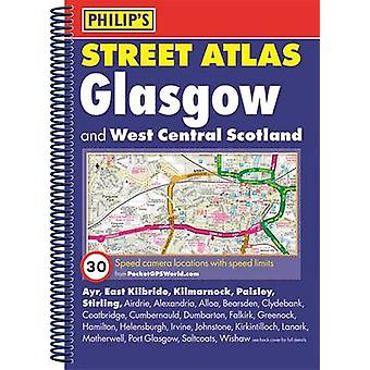 Philips Street Atlas Glasgow and West Central Scotland by Philips