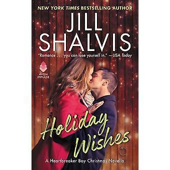 Holiday Wishes  A Heartbreaker Bay Christmas Novella by Jill Shalvis