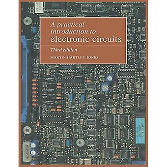 A Practical Introduction to Electronic Circuits