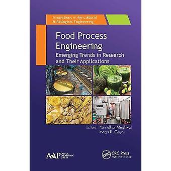 Ingeniería de Procesos alimentarios Tendencias emergentes en la investigación y sus aplicaciones Innovaciones en ingeniería biológica agrícola
