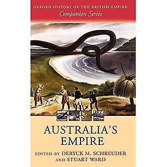 Australiens välde (Oxford historia av brittväldekamratserien)