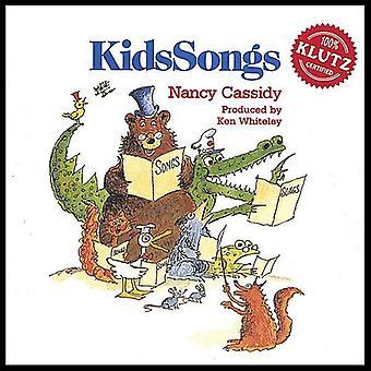 Nancy Cassidy - importação EUA Kidssongs [CD]