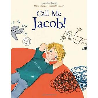 Call Me Jacob by Marie Hubner